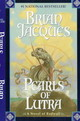 The Pearls Of Lutra - Jacques, Brian - ISBN: 9780441005086