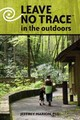 Leave No Trace In The Outdoors - Marion, Jeffrey L - ISBN: 9780811713634