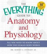 Everything Guide To Anatomy And Physiology - Langford, Kevin - ISBN: 9781440581823