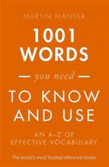 1001 Words You Need To Know And Use - Manser, Martin - ISBN: 9780198717706