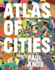 Atlas Of Cities - Knox, Paul (EDT)/ Florida, Richard (FRW) - ISBN: 9780691157818