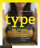 Type On Screen - Maryland Institute, College Of Art - ISBN: 9781616891701