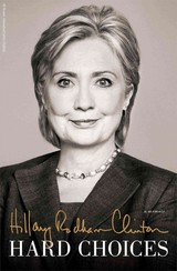 Hard Choices - Clinton, Hillary Rodham - ISBN: 9781476751443
