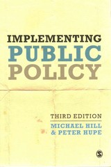 Implementing Public Policy - Hupe, Peter; Hill, Michael - ISBN: 9781446266847