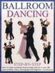 Ballroom Dancing Step-by-Step - Bottomer, Paul - ISBN: 9781846810404