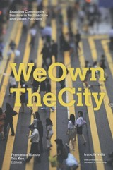 We own the city - Tris Kee; Francesca Miazzo - ISBN: 9789078088912