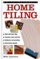 Do-it-yourself Home Tiling - Lawrence, Mike - ISBN: 9780754826491