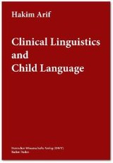 Clinical Linguistics and Child Language - Arif, Hakim - ISBN: 9783868880694