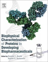 Biophysical Characterization of Proteins in Developing Biopharmaceuticals - ISBN: 9780444595737