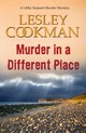 Murder In A Different Place - Cookman, Lesley - ISBN: 9781909624948