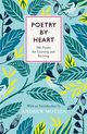 Poetry By Heart - Blake, Julie (EDT)/ Sprackland, Jean (EDT)/ Dixon, Mike (EDT)/ Motion, Andrew (EDT)/ Motion, Sir Andrew (EDT) - ISBN: 9780241185544