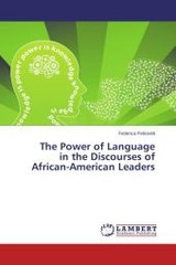 Power Of Language In The Discourses Of African-american Leaders - Pelissetti Federica - ISBN: 9783659283581