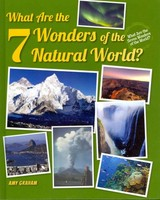 What Are the 7 Wonders of the Natural World? - Graham, Amy - ISBN: 9780766041530