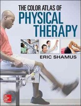 Color Atlas Of Physical Therapy - Shamus, Eric - ISBN: 9780071813518