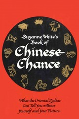 Book Of Chinese Chance - White, Suzanne - ISBN: 9781590774502