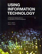 Using Information Technology - Sawyer, Stacey; Williams, Brian - ISBN: 9780073516882