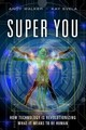 Super You - Carruthers, Sean; Svela, Kay; Walker, Andy Edward - ISBN: 9780789754868