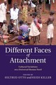 Different Faces Of Attachment - Otto, Hiltrud (EDT)/ Keller, Heidi (EDT) - ISBN: 9781107027749