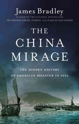 China Mirage - Bradley, James - ISBN: 9781611136692