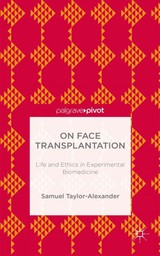 On Face Transplantation - Taylor-alexander, Samuel - ISBN: 9781137452719