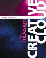 Exploring Adobe (r) Indesign Creative Cloud - Rydberg, Terry (waukesha County Technical College) - ISBN: 9781305263642
