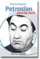 Petrosian: Move By Move - Engqvist, Thomas - ISBN: 9781781941805