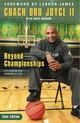 Beyond Championships - Joyce, Dru, II/ Morrow, Chris (CON)/ James, LeBron (FRW) - ISBN: 9780310746157