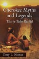 Cherokee Myths And Legends - Norton, Terry L. - ISBN: 9780786494606