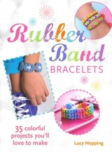 Rubber Band Bracelets - Hopping, Lucy - ISBN: 9781782491590