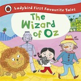 Wizard Of Oz: Ladybird First Favourite Tales - Randall, Ronne (RTL)/ Busby, Ailie (ILT) - ISBN: 9780723292197