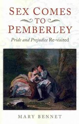 Sex Comes To Pemberley - Bennet, Mary - ISBN: 9781782793908
