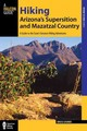 Hiking Arizona's Superstition And Mazatzal Country - Grubbs, Bruce - ISBN: 9781493001453