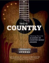 This Is Country - Lee, Lisa/ McEntire, Reba (FRW)/ Stuart, Marty (CON)/ Lynn, Loretta (CON)/ Owen, Randy (CON) - ISBN: 9781608873159