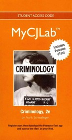 Criminology MyCJLab Access Code - Schmalleger, Frank - ISBN: 9780132973922