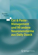 Cut & Paste-management Und 99 Andere Neuronensturme Aus Daily Dueck - Dueck, Gunter - ISBN: 9783662433898