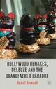 Hollywood Remakes, Deleuze And The Grandfather Paradox - Varndell, Daniel - ISBN: 9781137408594