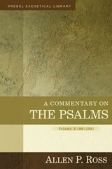 Commentary On The Psalms - Ross, Alan - ISBN: 9780825426667