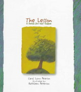 Lesson: A Fable For Our Times - Peterson, Kathleen; Pearson, Carol Lynn - ISBN: 9780879058623
