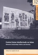 Central Asian Intellectuals on Islam - ISBN: 9783879977178