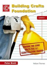 Building Crafts Foundation Course Companion Level 2 - Brett, Peter - ISBN: 9781408518212