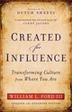 Created For Influence - Ford, William L. Iii - ISBN: 9780800795887