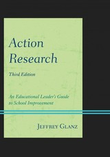 Action Research - Glanz, Jeffrey - ISBN: 9781442223691