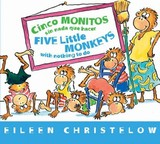 Cinco Monitos Sin Nada Que Hacer / Five Little Monkeys With Nothing To Do - Eileen Christelow, Christelow - ISBN: 9780544088894