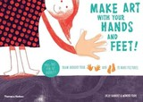 Make Art With Your Hands And Feet! - Kudo, Momoko; Bahbout , Jacky - ISBN: 9780500650387