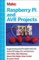Raspberry Pi And Avr Projects - Mott, Troy; Orsini, Lauren; Corteil, Brian; Meijer, Sjoerd; Bowman, Clare; ... - ISBN: 9781457186240
