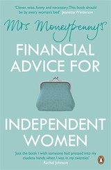 Mrs Moneypenny's Financial Advice For Independent Women - Mcgregor, Heather; Moneypenny, Mrs. - ISBN: 9780670923304