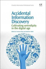 Chandos Information Professional Series, Accidental Information Discovery - ISBN: 9781843347507