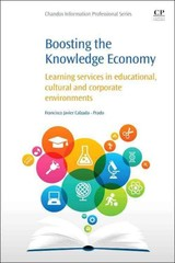 Chandos Information Professional Series, Boosting the Knowledge Economy - ISBN: 9781843347729