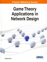 Game Theory Applications In Network Design - Kim, Sungwook - ISBN: 9781466660502