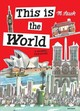 This Is The World - Sasek, Miroslav - ISBN: 9780847843961